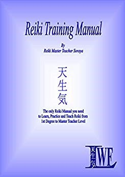 Reiki Training MAnual by Reiki  Master Teacher and best selling author