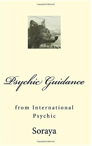 Psychic Guidance from White Witch and best selling author Soraya