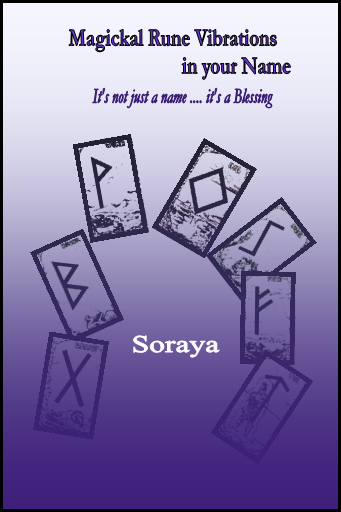 Magickal Rune Vibrations in your name by Best Selling Author Soraya