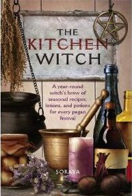 The Kitchen Witch  by Best Selling Author Soraya